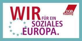Wir für ein soziales Europa - Fotokampagne der DGB-Frauen